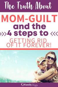 Struggling with mom-guilt? Here are 4 simple steps to lead you out of the trap of mom guilt and into much needed peace! #Motherhood #momguilt