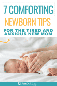 These comforting newborn tips for anxious new moms will help tired first time and experienced moms get answers to their biggest newborn questions. #babies #newborn #parenting