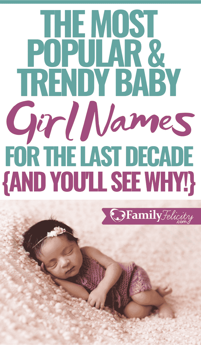 You'll see why these trendy baby girl names are so popular! These are the top 10 popular baby girl names in the last decade. You're going to fall in love with them! #babynames #girlnames #pregnancy #motherhood #babies